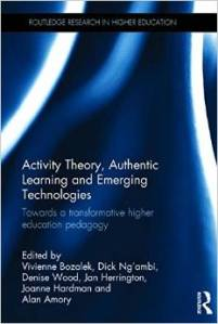 Cover of Activity Tehory, Authentic Learning and Emerging Technologie